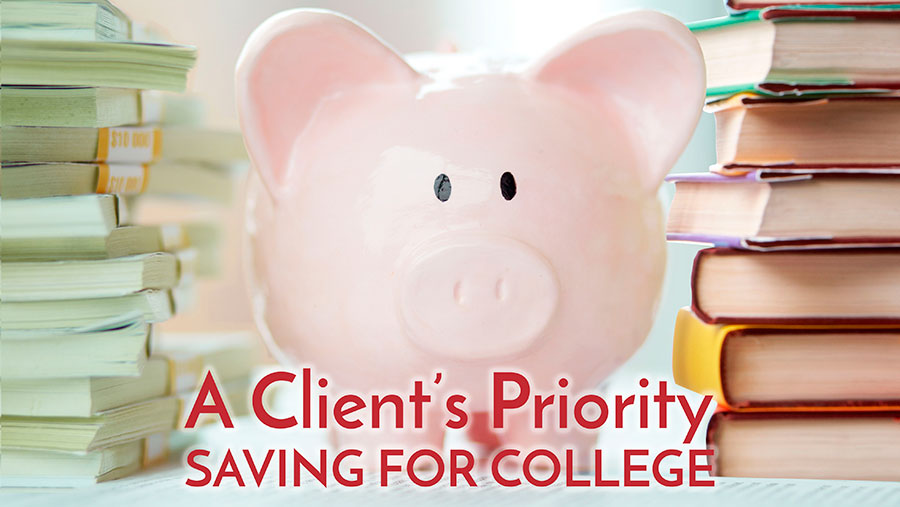 A Client's Priority - Saving for College
